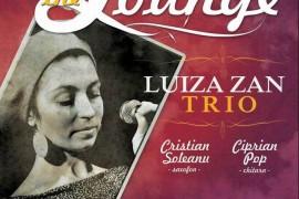 """""""Live in The Lounge"""" – cu Luiza Zan Trio, la The Ark"""