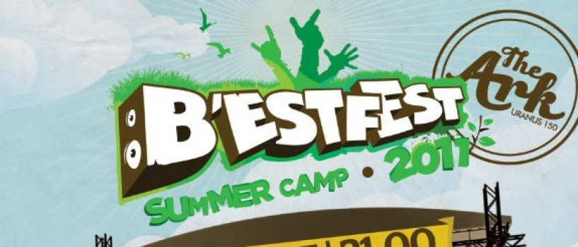 B'ESTFEST Summer Camp 2011 – Official pre-party @ The Ark !