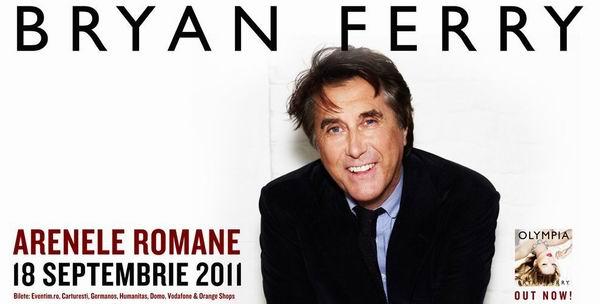 BRYAN FERRY concerteaza in premiera in Romania pe 18 septembrie!