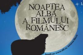 Program Noaptea Alba a Filmului Romanesc – Bucuresti