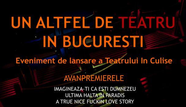 In Culise - un nou teatru independent se adauga pe harta culturala a Bucurestiului!