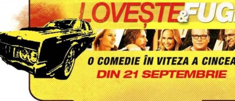 Loveste si fugi, o comedie savuroasa, din 21 septembrie pe marile ecrane!