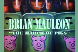 Brian Mauleon aduce la Bucuresti expozitia The March of Pigs