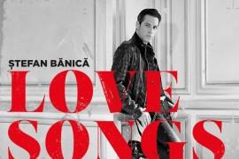 Stefan Banica lanseaza albumul Love Songs – Live Acoustic