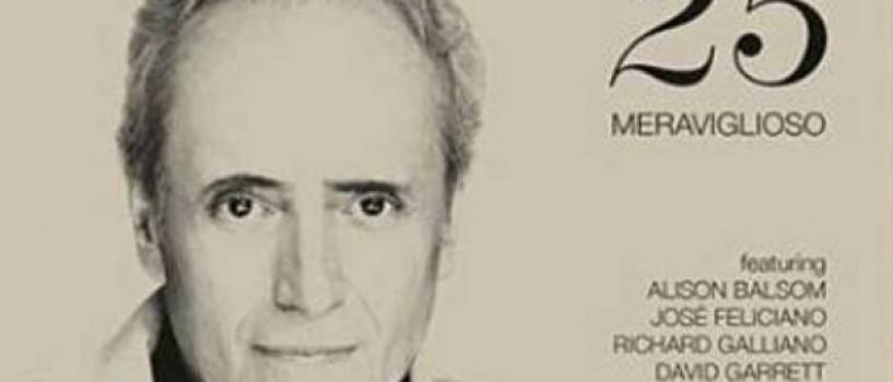 José Carreras a lansat albumul 25 – Meraviglioso