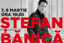 Stefan Banica concerteaza de Ziua Femeii la Circ & Variete Globus