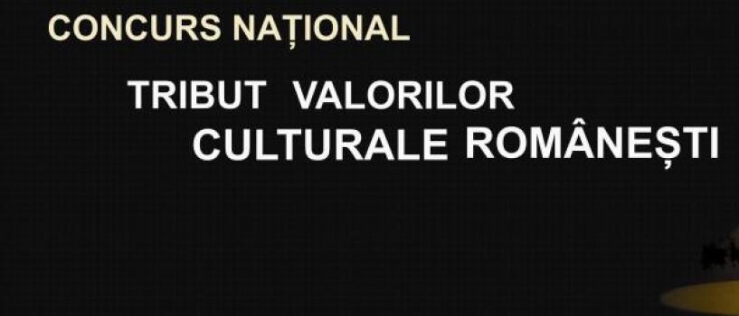 Concursul National Tribut Valorilor Culturale Romanesti: Premii si premianti