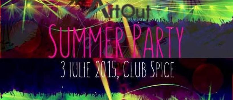 Vineri esti invitat la Art Out Summer Party in Club Spice!