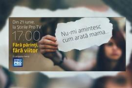 Fara parinti, fara viitor – o campanie despre dramele copiilor ai caror parinti muncesc in strainatate