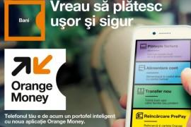 Orange Romania lanseaza Orange Money – transfer de bani si plati cu telefonul mobil!