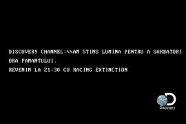 Discovery Channel va marca Ora Pamantului printr-o intrerupere a emisiei!