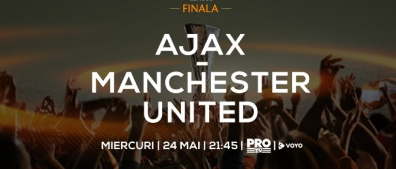 Finala UEFA Europa League, in direct la Pro TV, pe 24 mai, de la 21:30!