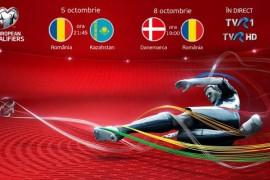 Meciurile Romania – Kazahstan si Danemarca – Romania se vad la TVR!