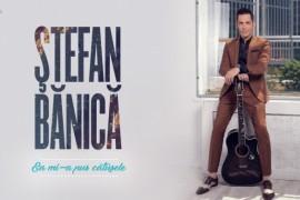 Stefan Banica a lansat single-ul Ea mi-a pus catusele!